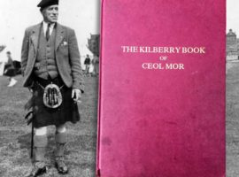 The story of the Kilberry Book of Ceol Mor
