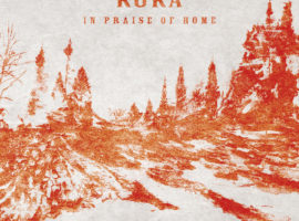Chris MacKenzie reviews RURA's 'In Praise of Home'