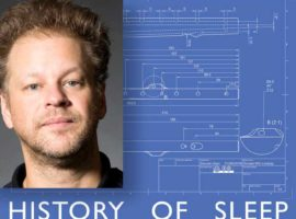 Matthew Welch reviews Donald Lindsay's 'History of Sleep'
